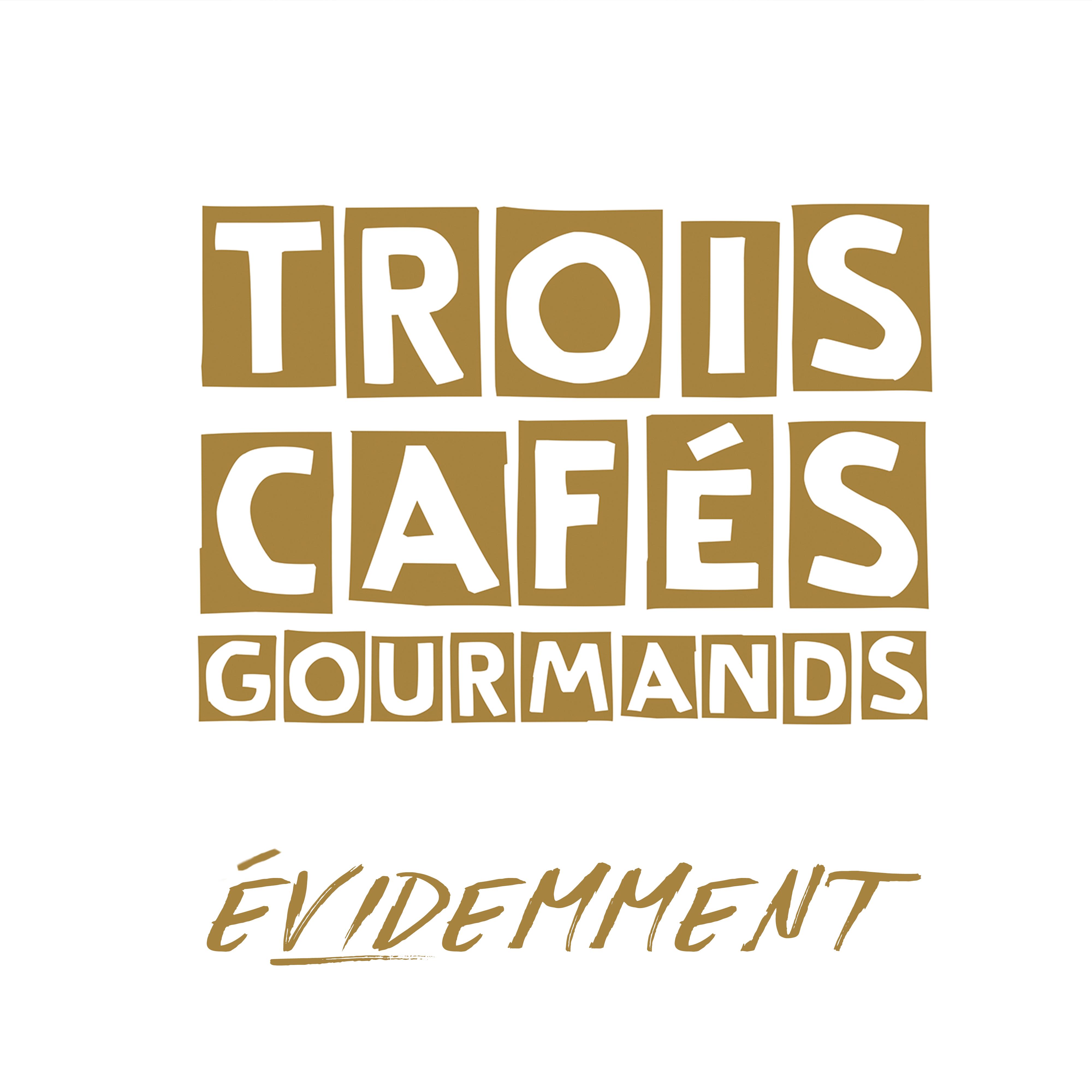 Trois Cafés Gourmands - Evidemment