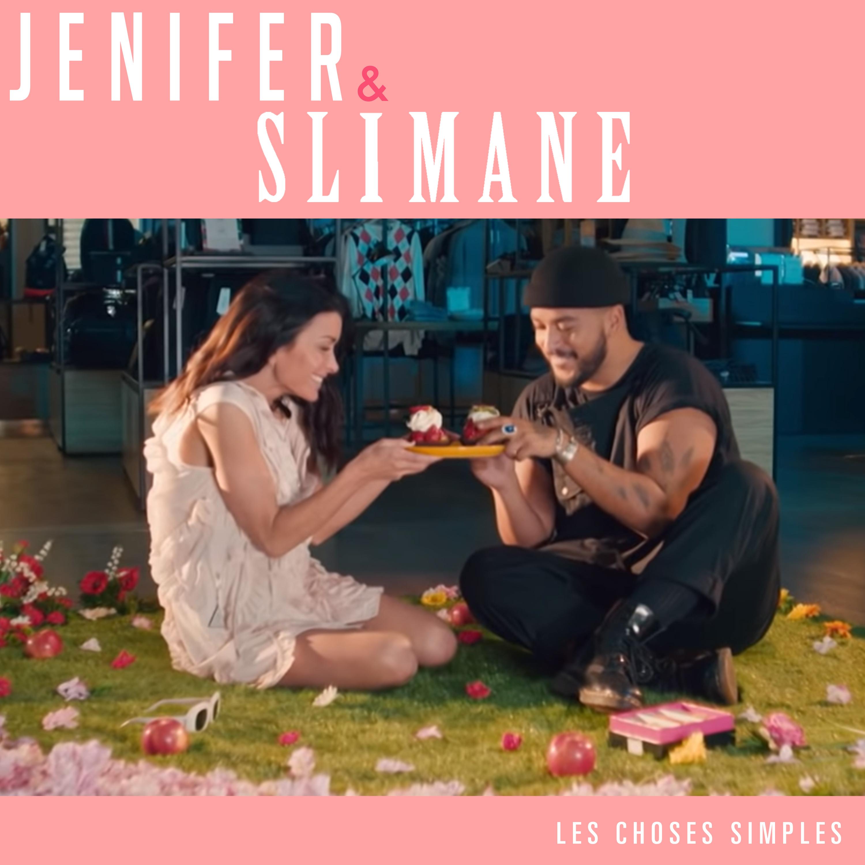 Jenifer & Slimane - Les choses simples