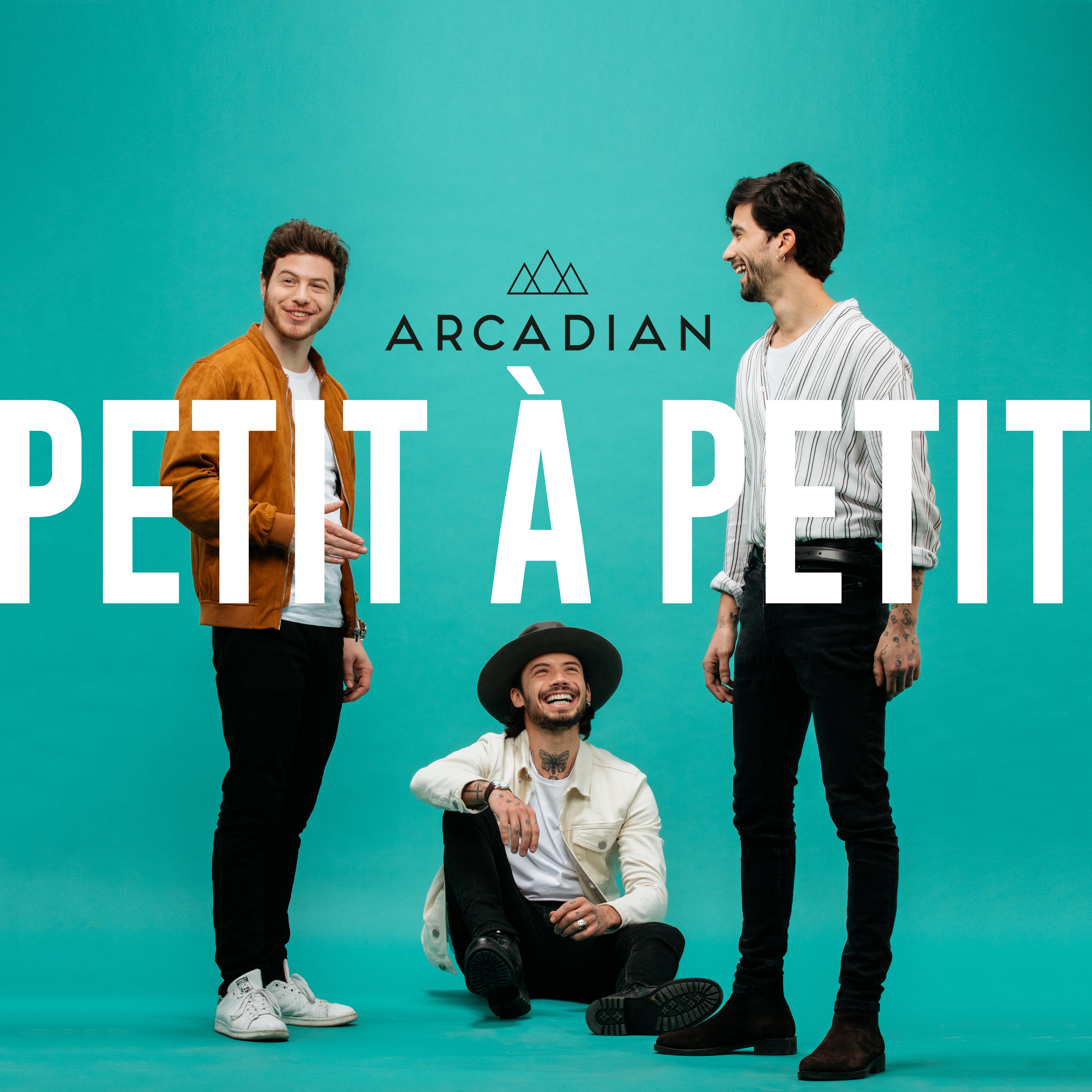 Arcadian - Petit à Petit