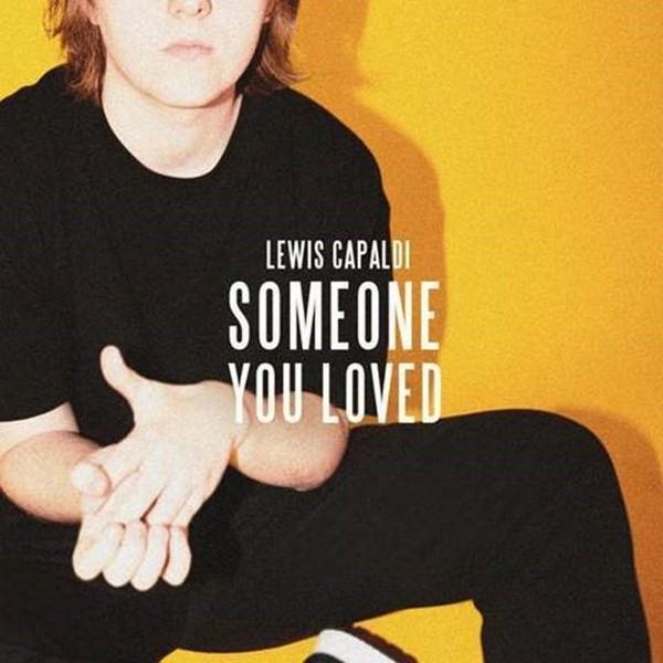 Lewis Capaldi - Someone you Loved