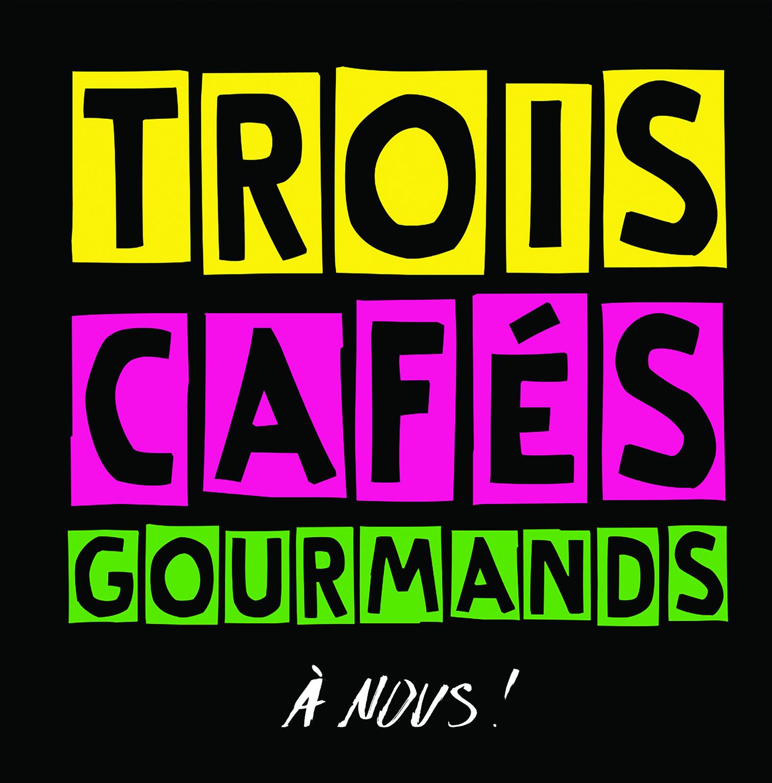Trois Cafés Gourmands - Nous