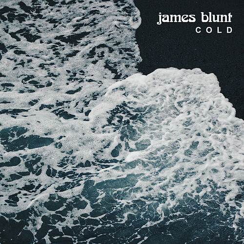 James Blunt - Cold (Feat Léa Paci)