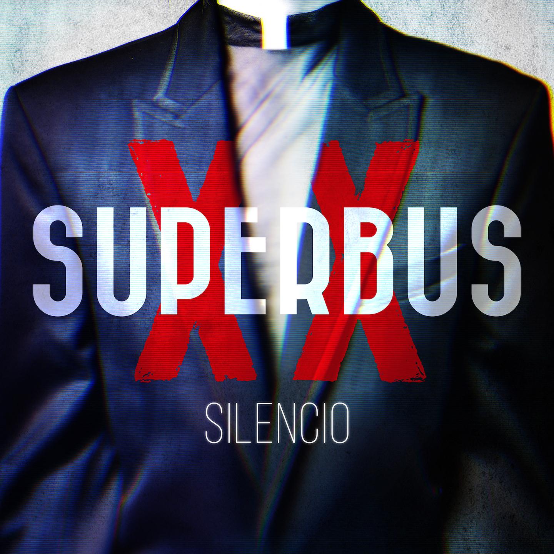 Superbus - Silencio