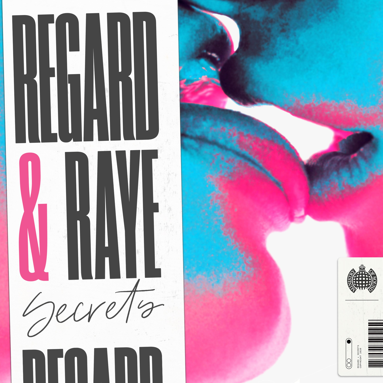 Regard - Secrets (feat Raye)