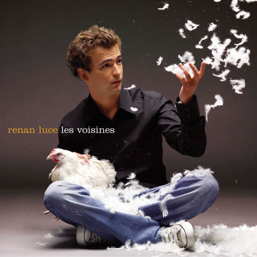 Renan Luce - Les voisines
