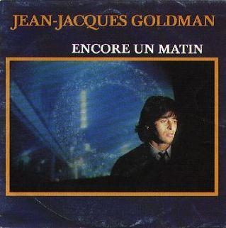 Jean Jacques Goldman - Encore un matin