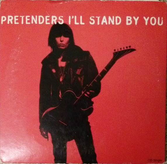 The Pretenders - I´ ll stand by you