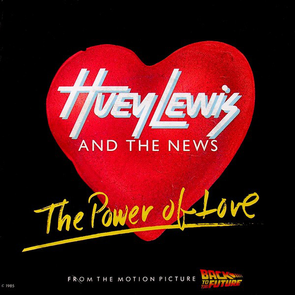 Huey Lewis - The power of love