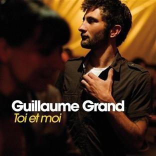Guillaume Grand - Toi et Moi