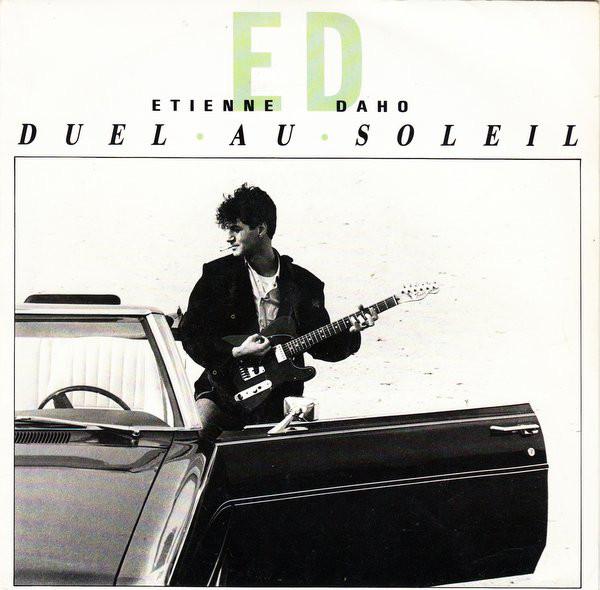 Etienne Daho - Duel au soleil