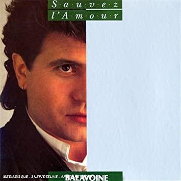 Daniel Balavoine - Sauver l´amour