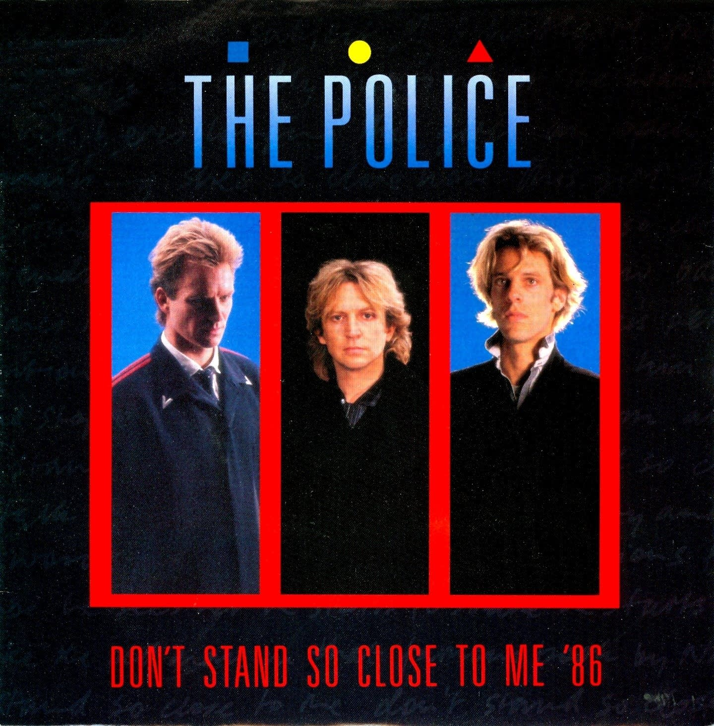 Police - Don´t stand so close to m