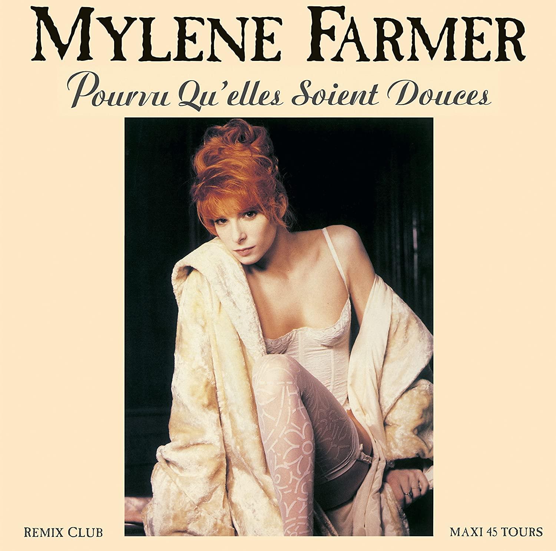 Mylene Farmer - Pourvu qu´elles soient do