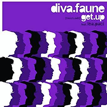 Diva Faune Léa Paci - Get Up