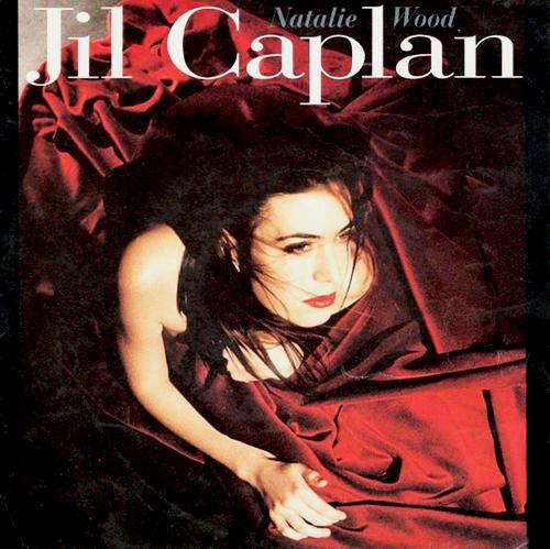 Jil Caplan - Nathalie Wood