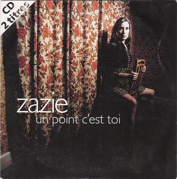 Zazie - Un point c´est toi