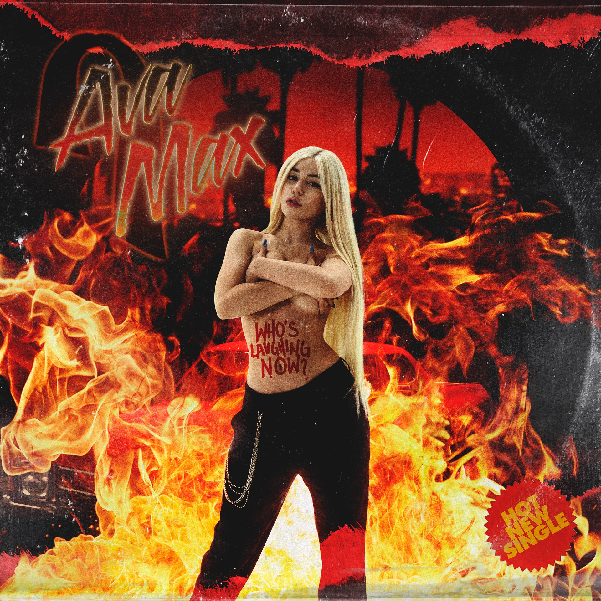 Ava Max - Who s Laughing Now