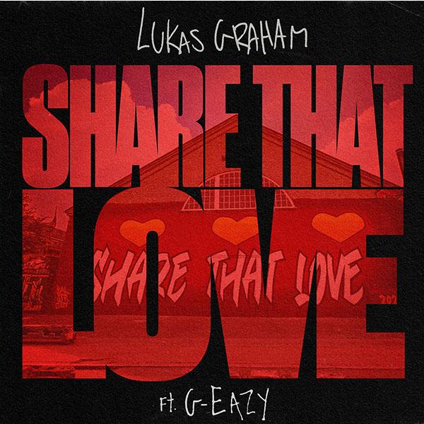 Lukas Graham - Share That Love