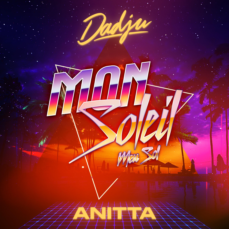Dadju & Anita - Mon soleil
