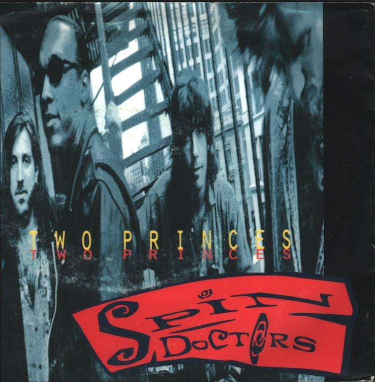 Spin Doctors - Two princes